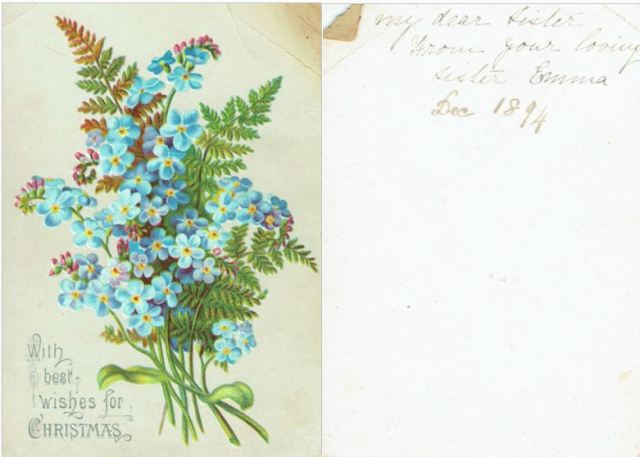 Figure 3: To my dear sister from your loving sister Emma; Dec 1894 [To Edith Margaret Solly from Emma (Solly) Johnson]