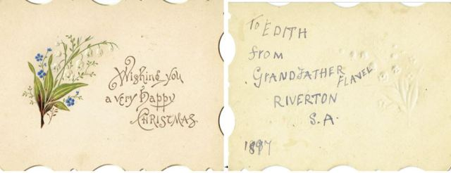 Figure 4: To Edith from Grandfather [Flavel], Riverton, SA, 1897 [To Edith Margaret Solly from Thomas Flavel (1823-1911)]
